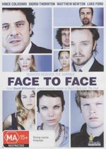 Face to Face : Scratch Beneath The Surface - Sigred Thornton
