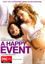 A Happy Event : What You Don't Expect When You're Expecting - Thierry Fremont