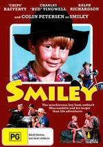Smiley : The Mischievous Boy From Outback Murrumbilla And His Larger Then Life  Adventures - Chips Rafferty
