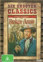 Six Shooter Classics : Broken Arrow - Jeff Chandler