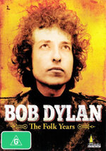 Bob Dylan : The Folk Years - Bob Dylan