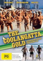 The Coolangatta Gold  : Brother Against Brother, Father Against Son - Robyn Nevin