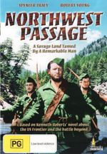 Northwest Passage : A Savage Land Tamed By A Remarkable Man - Walter Brennan