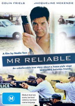 Mr Reliable : An Unbelievable True Story About A Home-Style Siege And A BBQ Between Friends - Graham Rouse