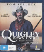 Quigley Down Under : There's A Price On His Head - A Girl In His Mind - And A Twinkle In His Eye - Laura San Giacomo