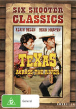 Six Shooter Classics : Texas Across The River