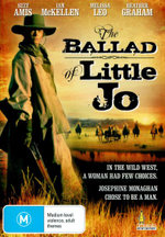 The Ballad of Little Jo : In The Wild West, A Woman Had Few Choices - Josephine Monaghan Chose To Be A Man - Suzie Amis