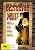 White Feather (Six Shooter Classics) - Jeffrey Hunter