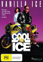 Cool as Ice : When A Girl Has A Heart Of Stone, There's Only One Way To Melt It - Just Add Ice - Vanilla Ice