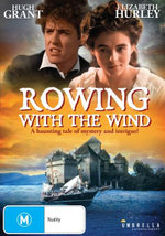 Rowing With the Wind : A Haunting Tale Of Mystery And Intrigue! - Hugh Grant