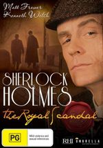 The Royal Scandal : Sherlock Holmes - Daniel Brochu