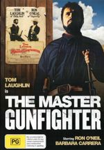 The Master Gunfighter - Tom Laughlin