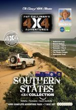 Southern States 4X4 Collection 7 DVD Set : Your Complete Victoria, Tasmania and South Australia Adventure Pack - Pat Callinana