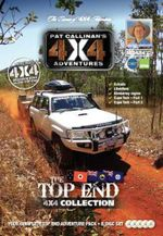 Top End 4X4 Collection 5 DVD Set : Your Complete Top End Adventure Pack - Pat Callinan