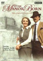 To the Manor Born : The Complete Series 1 - Penelope Keith
