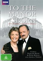 To The Manor Born 25th Wedding Anniversary Special - Angela Thorne