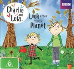 Charlie and Lola : Look After Your Planet - Daniel Mayers