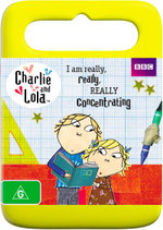 Charlie and Lola : I am Really, Really, Really Concentrating - Clementine Cowell