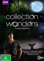 A Collection of Wonders (Wonders of the Solar System / Wonders of the Universe / Wonders of Life) - Professor Brian Cox