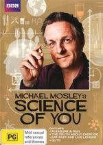 Michael Mosley's Science of You (Pleasure and Pain / The Truth about Exercise / Eat, Fast and Live Longer / Guts) - Michael Mosley