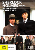 Sherlock Holmes and The Baker Street Irregulars - Michael Maloney