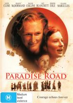 Paradise Road - Glenn Close