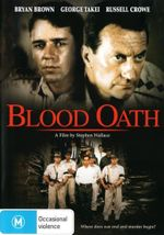 Blood Oath - Bryan Brown