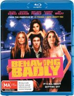 Behaving Badly - Nat Wolff