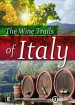 The Wine Trails of Italy