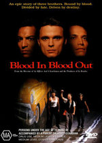 Blood In Blood Out - Jesse Borrego