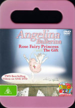 Angelina Ballerina : Rose Fairy Princess / The Gift