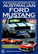 The Racing History of the Ford Mustang - Chevron Motorsport