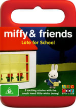 Miffy and Friends : Late for school