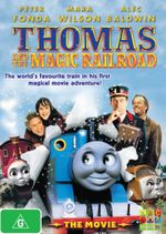Thomas & Friends : Thomas and The Magic Railroad - The Movie - Peter Fonda