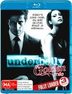 Underbelly : The Golden Mile - Ben Wood