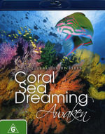 Coral Sea Dreaming : Awaken
