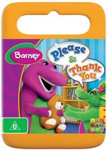 Barney : Please & Thank You