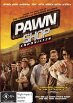 Pawn Shop Chronicles - Brendan Fraser