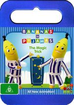 Bananas in Pyjamas : The Magic Trick - Mary Ann Henshaw