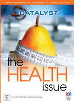 Catalyst : The Health Issue