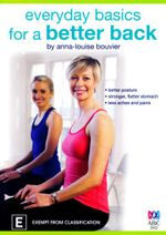 Everyday Basics for a Better Back - Anna-Louise Bouvier