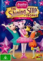 Angelina Ballerina : The Shining Star Trophy - The Movie! - Jonell Elliott