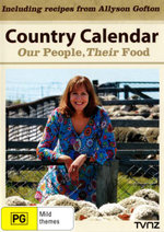 Country Calendar : Our People, Their Food - Katherine Edmond