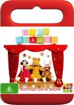 Play School : Putting On A Show - Sofya Gollan