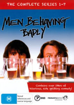 Men Behaving Badly : Season 1 - 7 (7 Discs) - Neil Morrissey