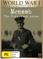 WWI : Monash the Forgotten Anzac (NP) - Nicholas Bell