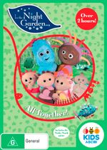 In the Night Garden : All Together - Nick Kellington
