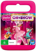 Angelina Ballerina : On With the Show!