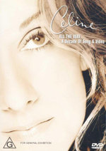 Celine : All The Way  : A Decade Of Song & Video  - Celine Dion