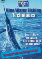 Blue Water Fishing Techniques : Learn How To Catch Big Game Fish Like The Pros